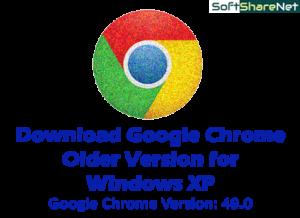 Google Chrome for Windows XP